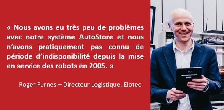 Roger Furnes - Directeur Logistique d'Elotec